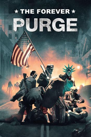 The Forever Purge dvd release poster