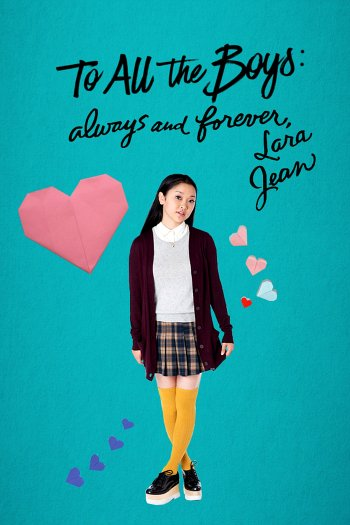 To All the Boys: Always and Forever, Lara Jean dvd release poster